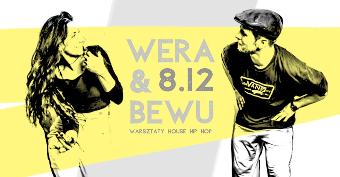 WERA & BEWU house hip hop