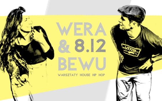WERA & BEWU house hip hop